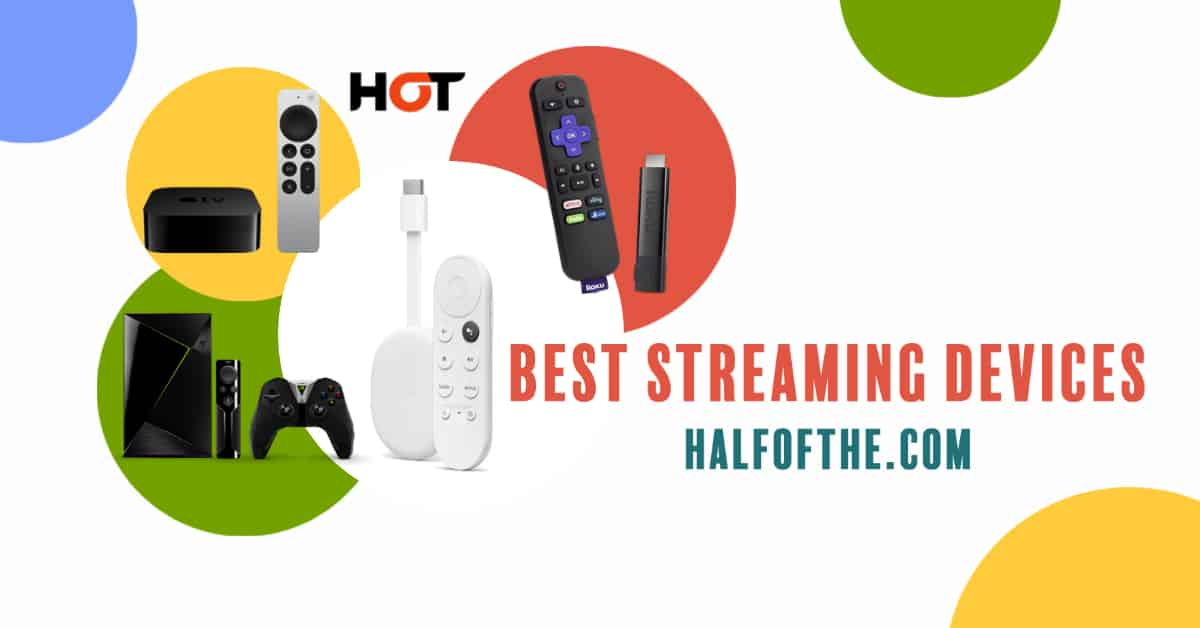 Best Streaming Devices to Buy Now