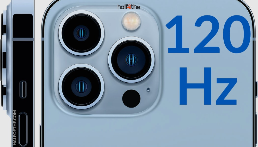 120Hz Displays Explained: Why They Matter in iPhone 13