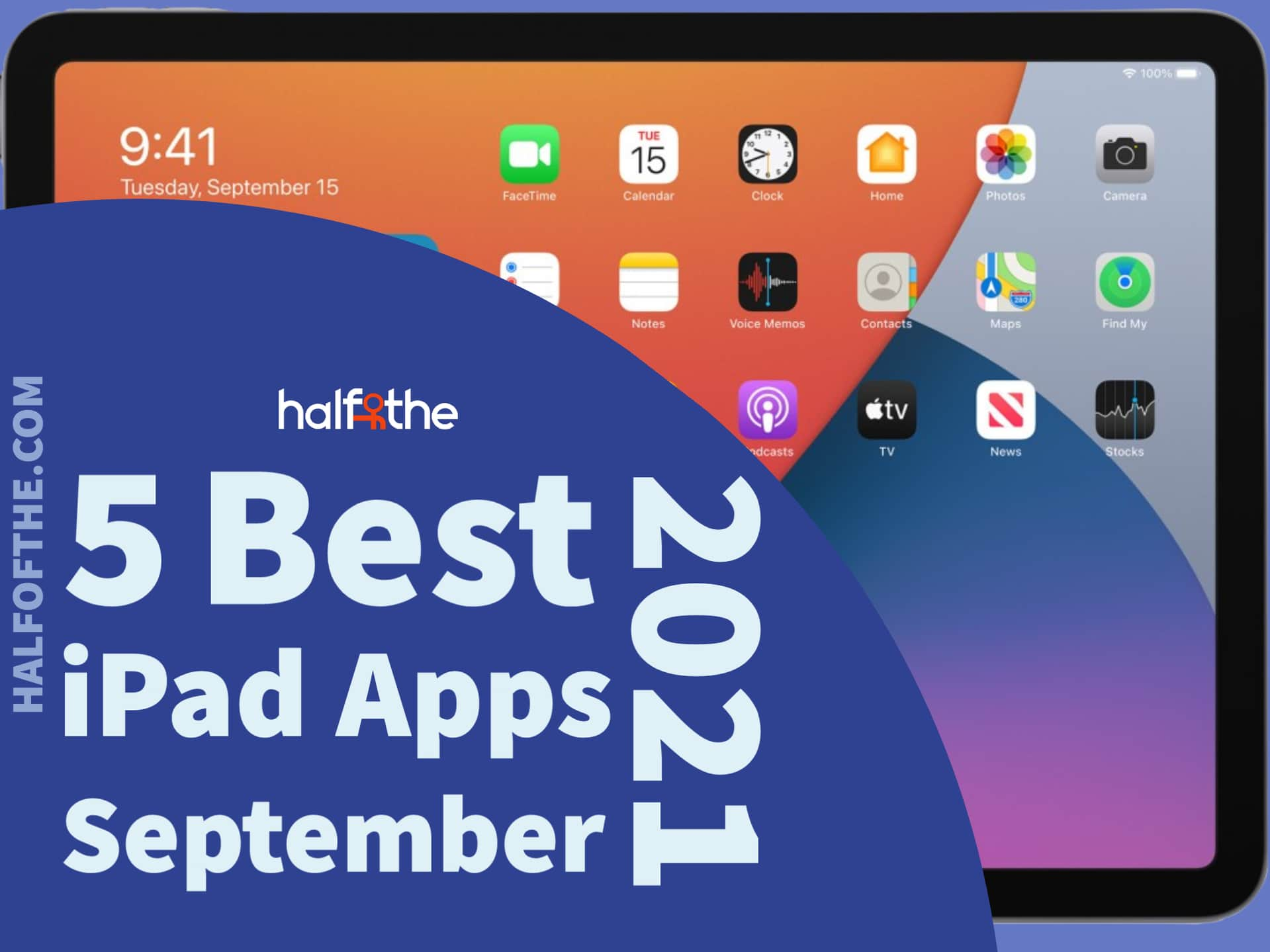 5 Best iPad Apps September 2021 Edition