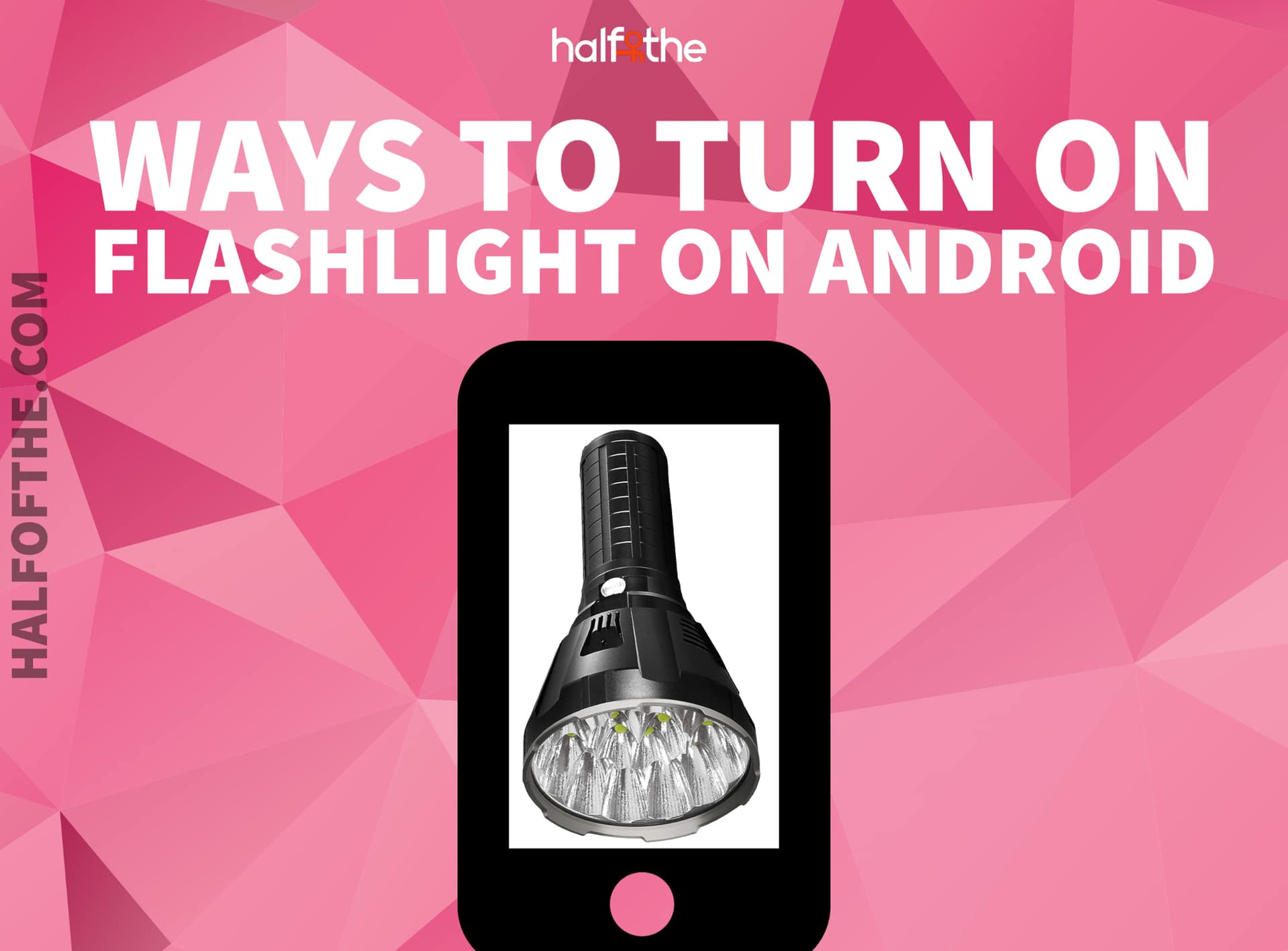 3 Best Ways to Turn on Flashlight on Android Devices